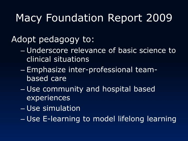 Macy Foundation Report 2009