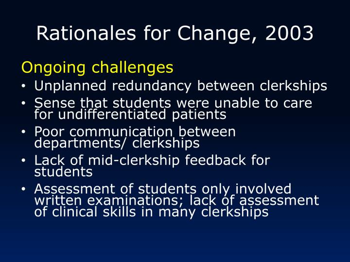 Rationales for Change, 2003