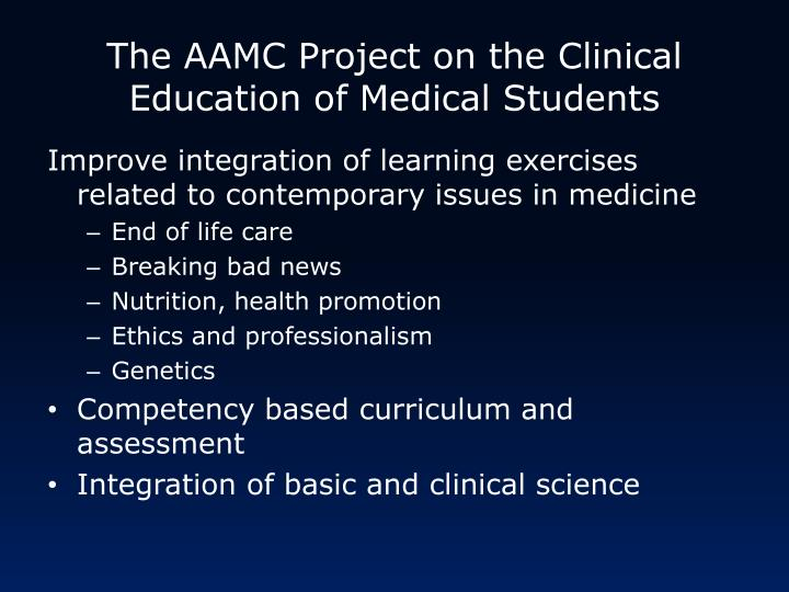 The AAMC Project on the Clinical Education of Medical Students