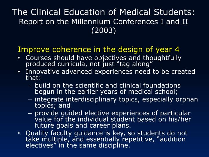 The Clinical Education of Medical Students: