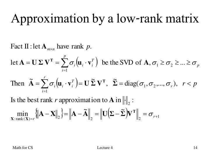 Approximation by a low-rank matrix