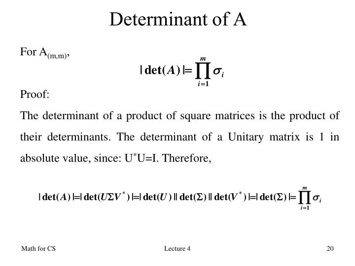 Determinant of A
