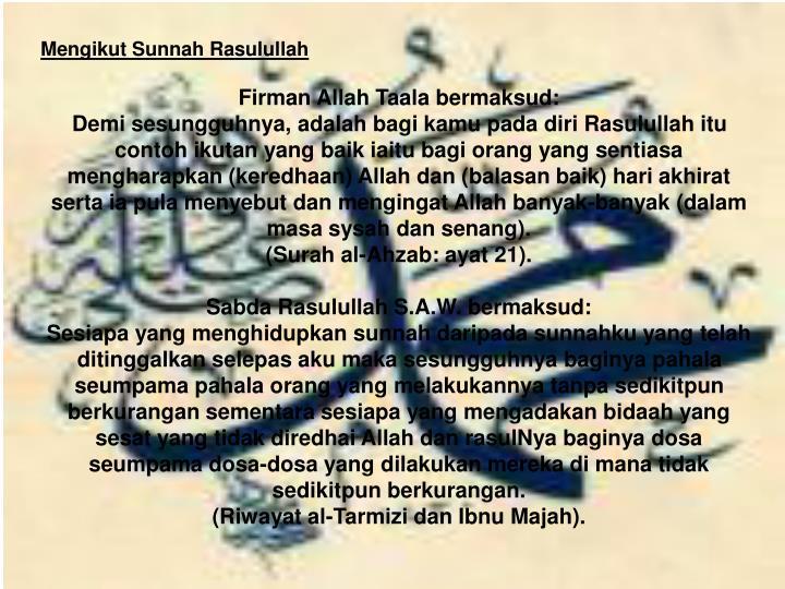 Mengikut Sunnah Rasulullah