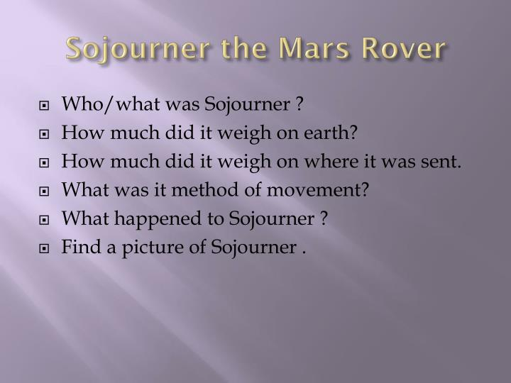 Sojourner the Mars Rover