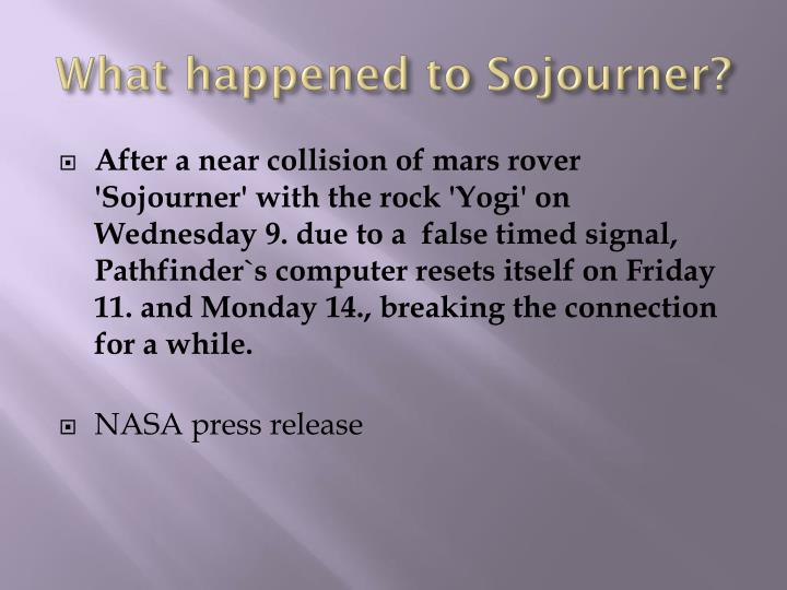 What happened to Sojourner?