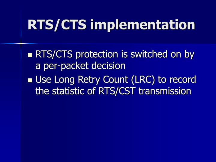 RTS/CTS implementation