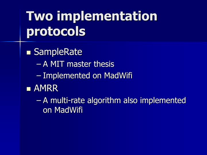 Two implementation protocols