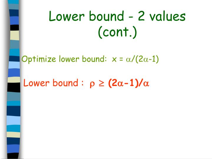 Lower bound - 2 values (cont.)