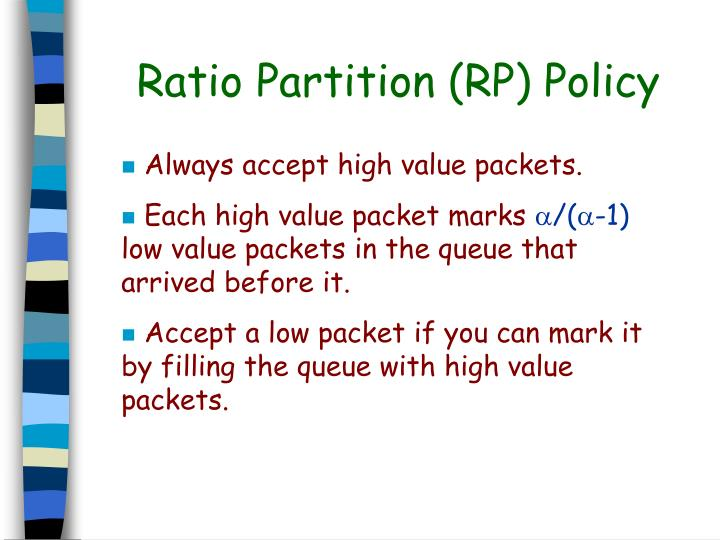 Ratio Partition (RP) Policy