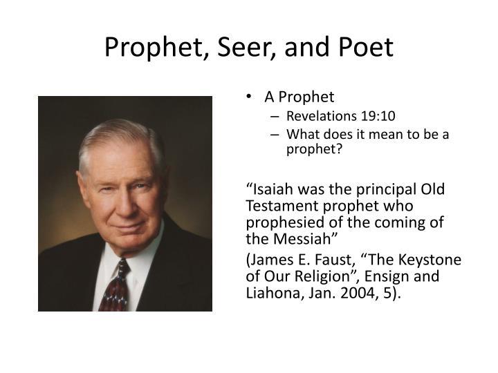Prophet, Seer, and Poet