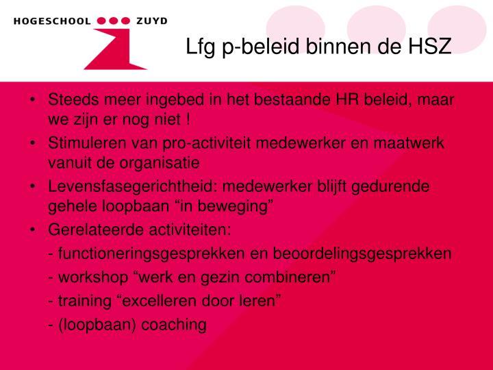 Lfg p-beleid binnen de HSZ