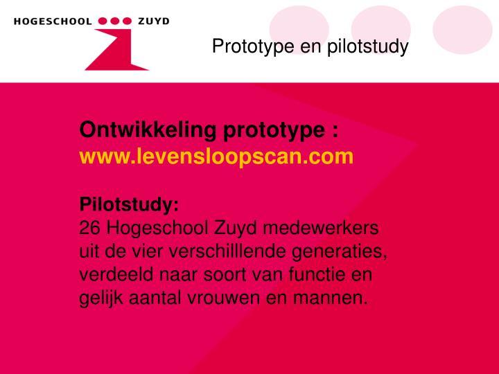 Prototype en pilotstudy