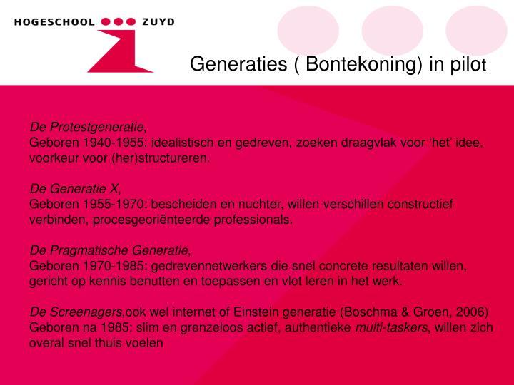 Generaties ( Bontekoning) in pilo