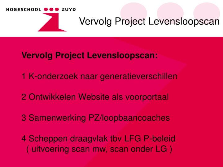Vervolg Project Levensloopscan