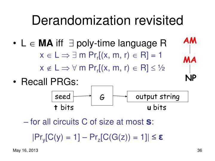 Derandomization revisited
