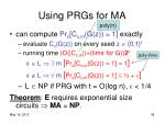 using prgs for ma1