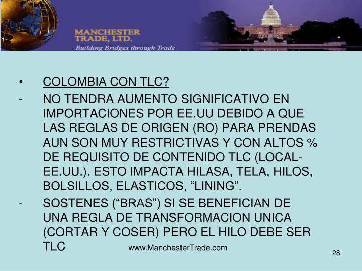 COLOMBIA CON TLC?