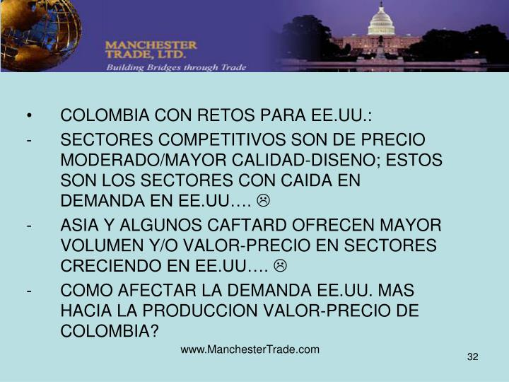 COLOMBIA CON RETOS PARA EE.UU.: