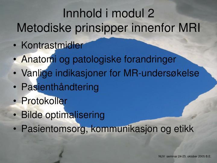 Innhold i modul 2