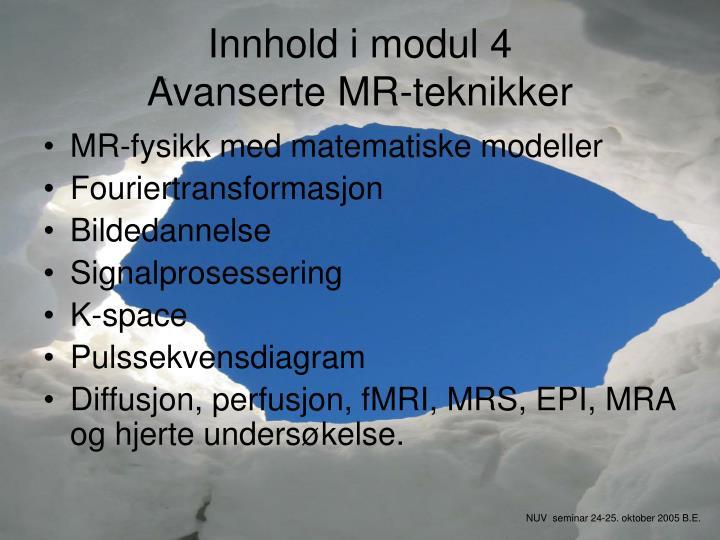 Innhold i modul 4