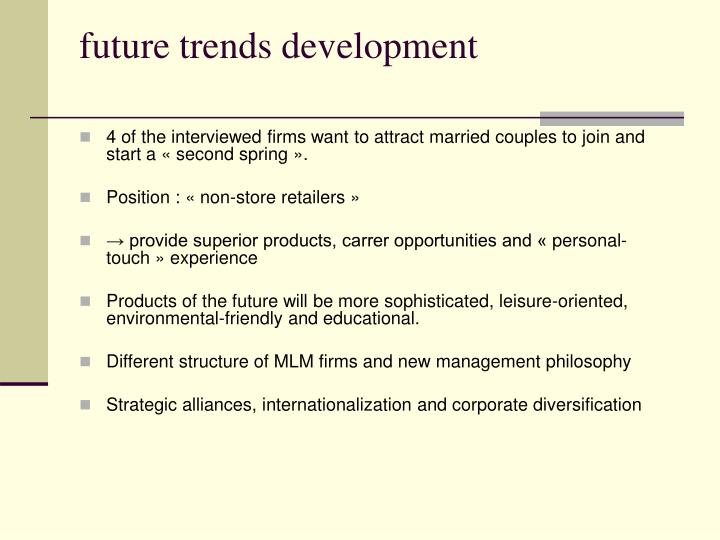 future trends development