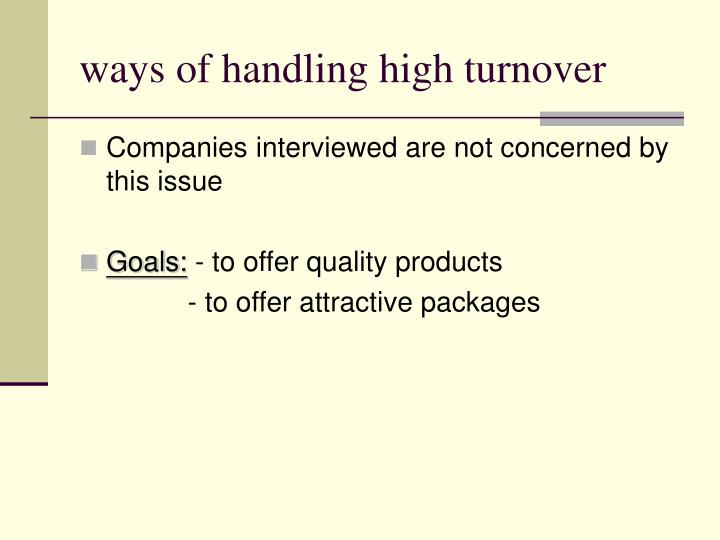 ways of handling high turnover
