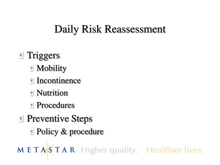 Daily Risk Reassessment