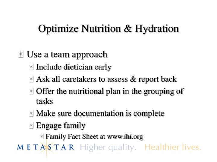 Optimize Nutrition & Hydration