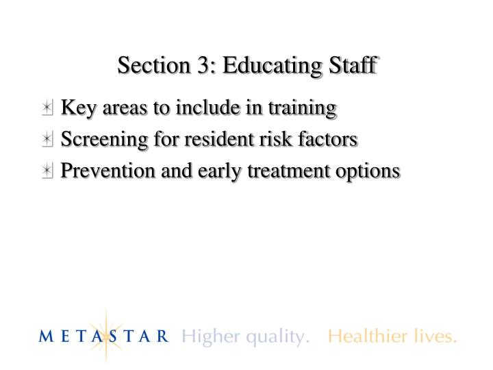 Section 3: Educating Staff