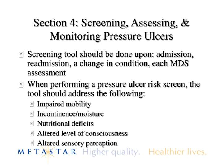 Section 4: Screening, Assessing, & Monitoring Pressure Ulcers
