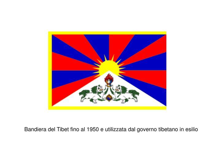 Bandiera del Tibet fino al 1950 e utilizzata dal governo tibetano in esilio
