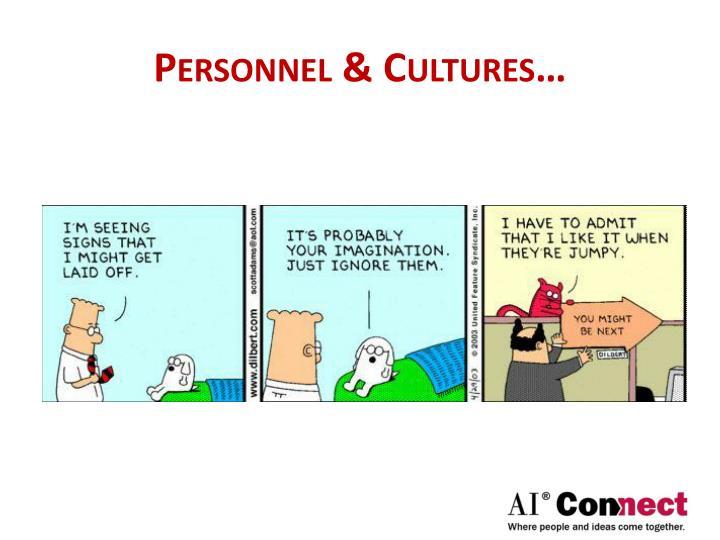 Personnel & Cultures…