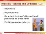 interview planning and strategies cont