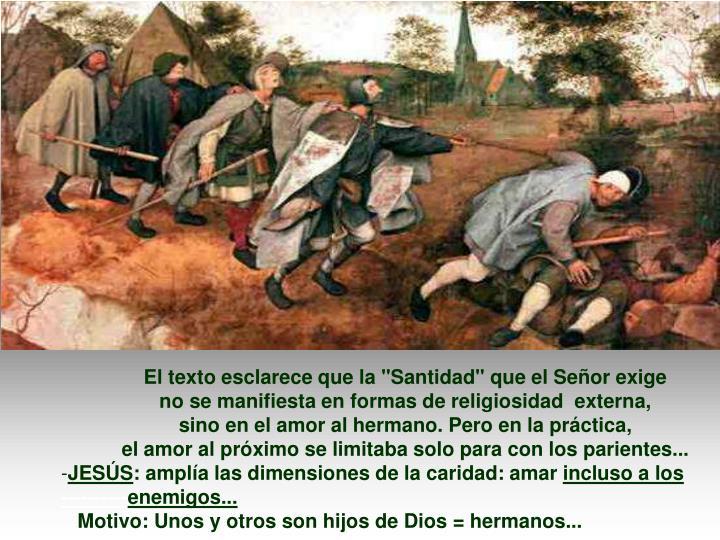 """El texto esclarece que la """"Santidad"""" que el Señor exige"""