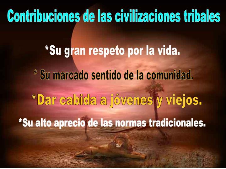 Contribuciones de las civilizaciones tribales