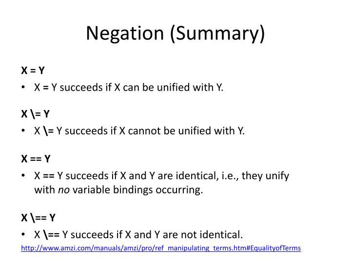 Negation (Summary)