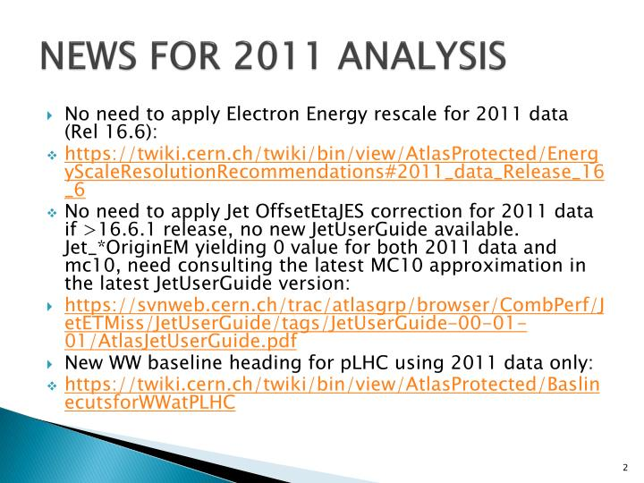 News for 2011 analysis