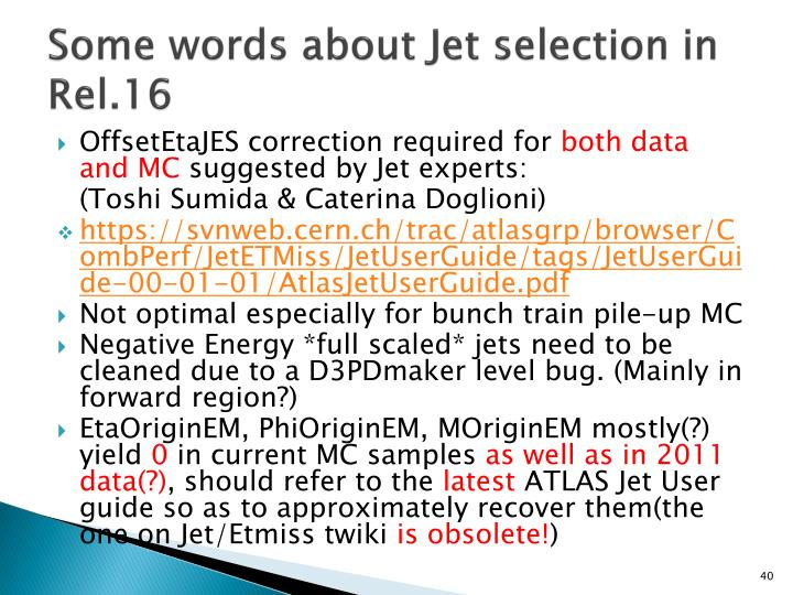 Some words about Jet selection in Rel.16