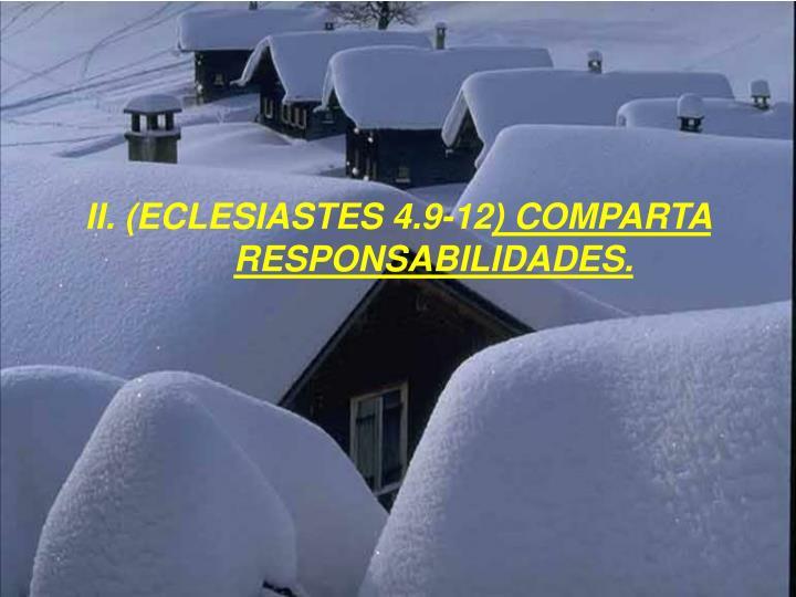II. (ECLESIASTES 4.9-12