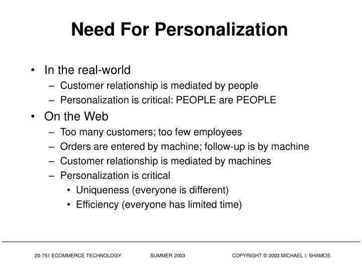 Need for personalization