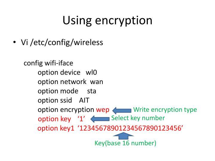 Using encryption