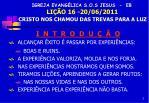 igreja evang lica s o s jesus eb li o 16 20 06 2011 cristo nos chamou das trevas para a luz1