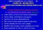igreja evang lica s o s jesus eb li o 16 20 06 2011 cristo nos chamou das trevas para a luz10