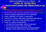 igreja evang lica s o s jesus eb li o 16 20 06 2011 cristo nos chamou das trevas para a luz13