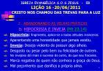 igreja evang lica s o s jesus eb li o 16 20 06 2011 cristo nos chamou das trevas para a luz6