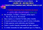 igreja evang lica s o s jesus eb li o 16 20 06 2011 cristo nos chamou das trevas para a luz9