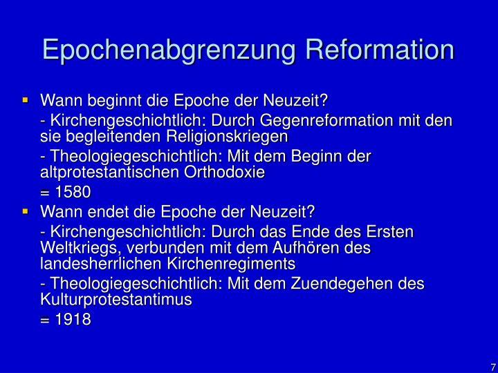 Epochenabgrenzung Reformation