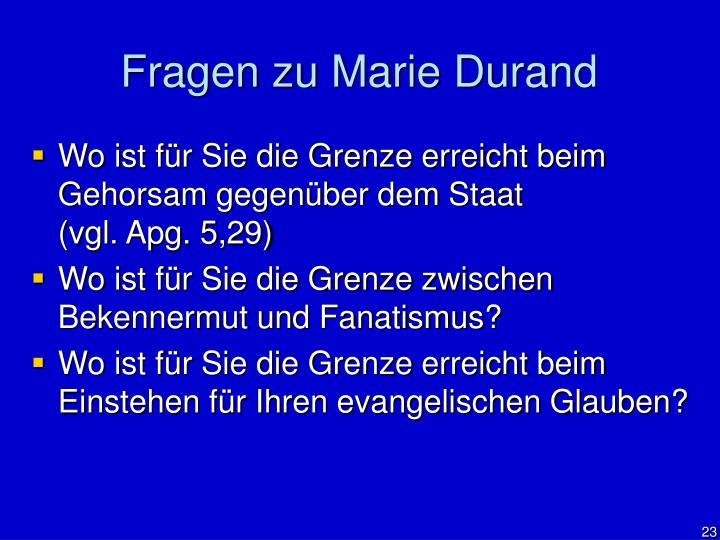Fragen zu Marie Durand