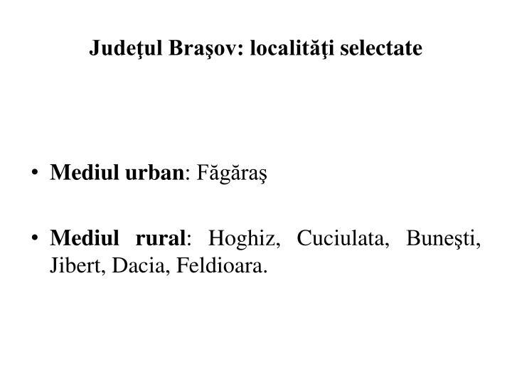 Judeţul Braşov: localităţi