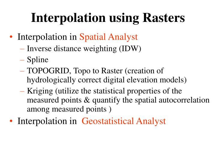 Interpolation using Rasters